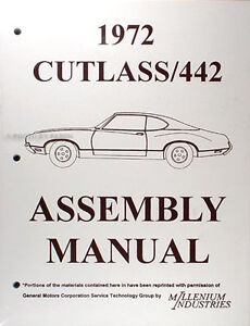 1972 Olds Cutlass and 442 Factory Assembly Manual 72 S Supreme Oldsmobile