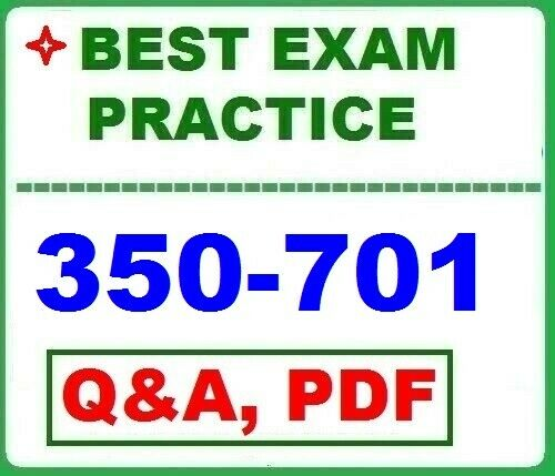 350-701 Implementing and Operating Cisco Security Core SCOR  BEST Exam Q&A