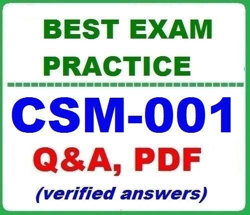 CSM-001 BEST Exam Practice Q&A-  Certified Scrum Master Exam