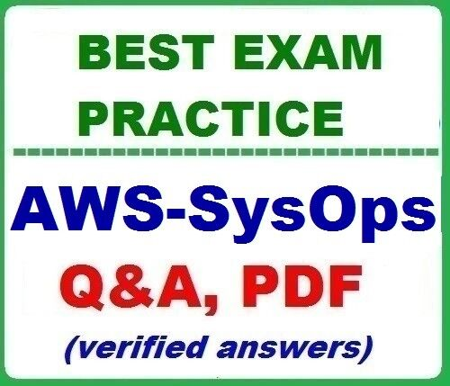 AWS-SysOps Exam  Practice Q&A -  Certified SysOps Administrator –Associate
