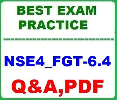 NSE4_FGT-6.4 Fortinet NSE 4 - FortiOS 6.4 - Best Exam Practice Q&A