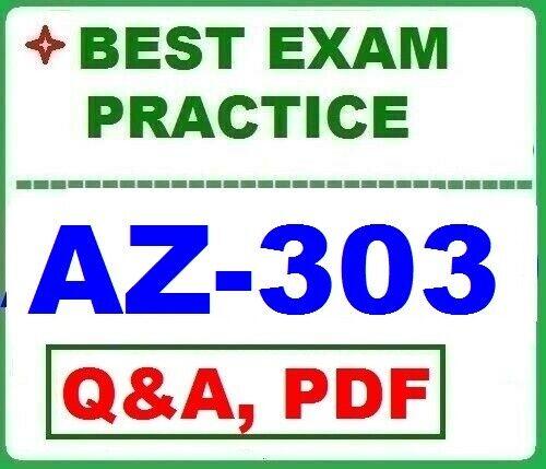 AZ-303 MS Azure Architect Technologies -BEST Exam Practice Q&A - [ LATEST, 2020]