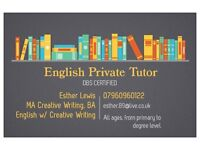 English Private Tutor. All ages from Primary to Degree.