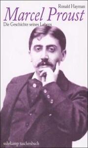 Marcel Proust: Die Geschichte seines Lebens ; neuwertig; Ronald Hayman - Deutschland - Marcel Proust: Die Geschichte seines Lebens ; neuwertig; Ronald Hayman - Deutschland