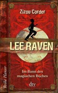 Lee Raven Im Bann des magischen Buches von Zizou Corder UNGELESEN
