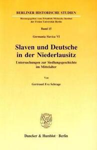 GERTRAUD EVA SCHRAGE - SLAVEN UND DEUTSCHE IN DER NIEDERLAUSITZ