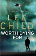Lee Child Worth Dying For