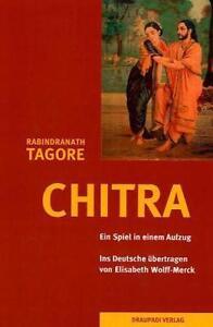 RABINDRANATH TAGORE - CHITRA