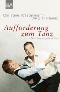 Aufforderung zum Tanz von Christine Westermann und Jörg Thadeusz (2008, Taschen…