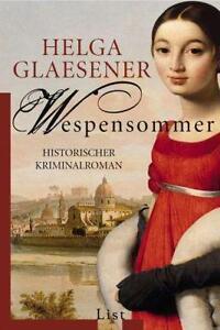 Glaesener, Helga - Wespensommer: Historischer Kriminalroman /4