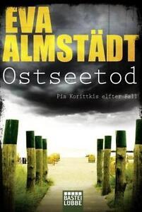 Ostseetod von Eva Almstädt (2016, Taschenbuch) - Deutschland - Ostseetod von Eva Almstädt (2016, Taschenbuch) - Deutschland