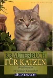 Kräuterbuch für Katzen von Angela Münchberg (2006, Taschenbuch)