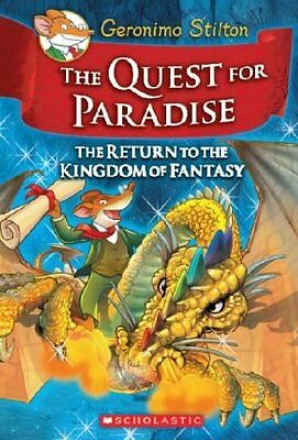The Return to the Kingdom of Fantasy (The Quest for Paradise) by Geronimo Stilto