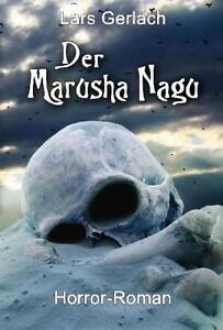 LARS GERLACH - DER MARUSHA NAGU