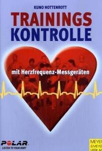Trainingskontrolle mit dem Herzfrequenz-Messgeräten von Kuno Hottenrott