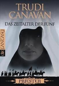 Das Zeitalter der fünf von Trudi Canavan
