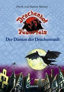 Drachenhof Feuerfels 4, Der Dämon der Drachenstadt, NEU