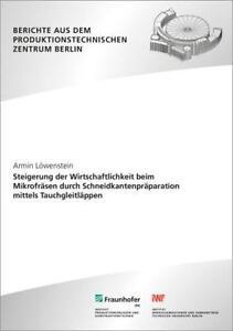 ARMIN LöWENSTEIN - STEIGERUNG DER WIRTSCHAFTLICHKEIT BEIM MIKROFRäSEN DURCH SCH