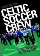 Celtic Soccer Crew