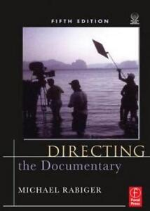 Directing the Documentary, Michael Rabiger 9780240810898  Book