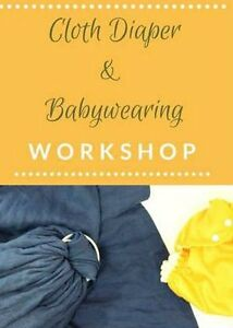 Cloth Diaper Workshop Saturday 10 @ Go Green Baby