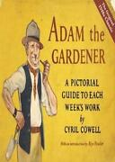 Adam The Gardener