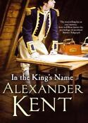 Alexander Kent in The Kings Name