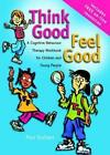 Think Good Feel Good