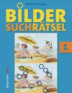 Bildersuchrätsel. Bd.1 von Eberhard Krüger (2016, Gebundene Ausgabe)