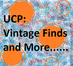 UCP: Vintage Finds and More