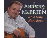 ANTHONY MCBRIEN – IT'S A LONG, HARD ROAD - NEW