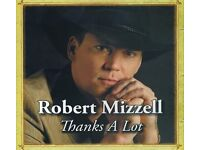 Robert Mizzell – Thanks a Lot - NEW