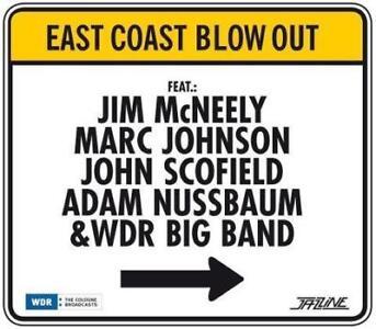 East Coast Blow Out von John Scofield,Marc Johnson,Jim McNeely (2014), OVP, CD