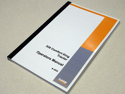 Case 930 Comfort King Tractor Operators Manual Owners Maintenance Book New