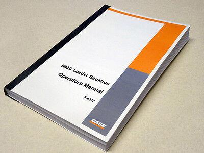 Case 580C Loader Backhoe Operators Manual Owners Maintenance Book NEW