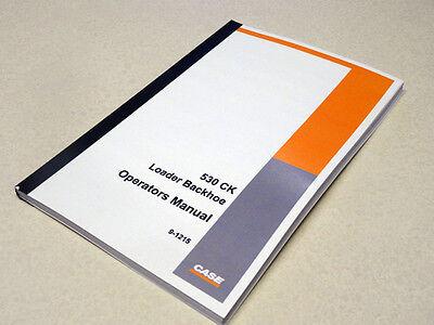 Case 530ck 530 Ck Loader Backhoe Operators Manual Owners Maintenance Book New