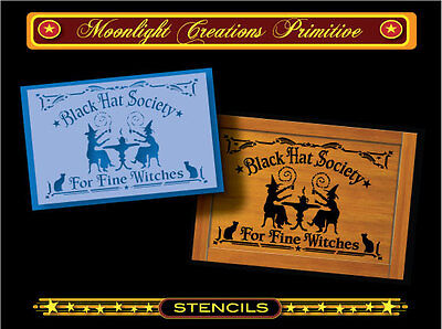 Halloween Stencil~BLACK HAT SOCIETY FOR FINE WITCHES~Magical Black Cats & Witch - Black Cat Stencils For Halloween