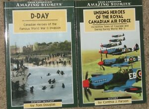 True Canadian Amazing Stories - D Day & Heroes of the RCAF