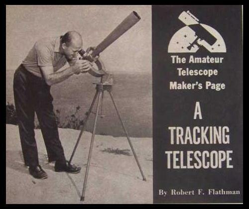 Tracking Telescope 1964 HowTo PLANS Converted Surplus M-17 Elbow