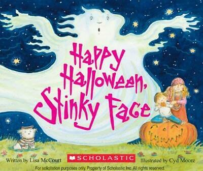 Happy Halloween, Stinky Face by McCourt, Lisa
