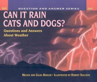Can It Rain Cats and Dogs?: Questions and Answers