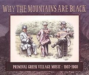 Why The Mountains Are Black - Primeval Greek Why The Mountains Are Bl NEW sealed