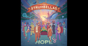 Strumbellas 2 tickets for Sunday, October 23rd, 2016