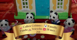 Calico Critters - Famille Panda - Tricycles - 20 mcx - 25$