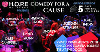 Hope Outreach presents Comedy for a Cause for 5 days for the Hom