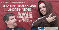 Comedians Jordan Strauss and Andrew Verge