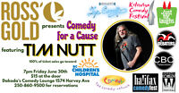 Ross' Gold presents Comedy for a Cause featuring Tim Nutt
