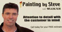 PAINTING BY STEVE   905 630 7630.... Pro Painters....