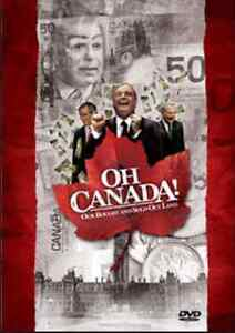 DVD-Oh Canada! Our Bought And Sold Out Land
