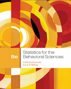 Statistics for the Behavioral Sciences 9th edition (PSYC 2021)